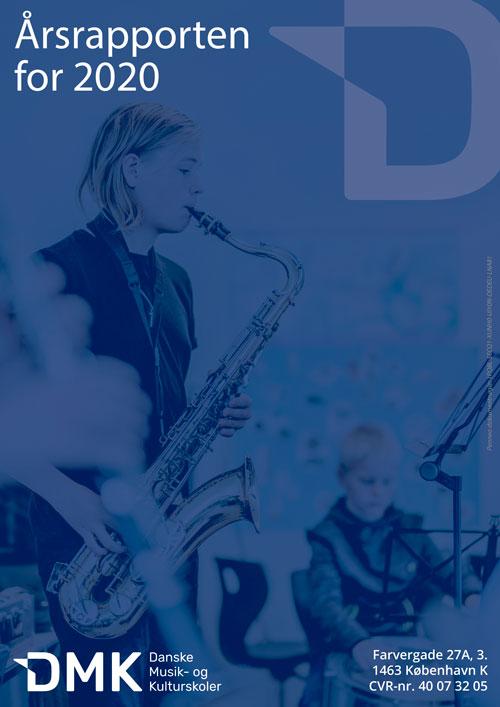 DMKÅrsrapport2020FORSIDE - Danske Musik- og Kulturskoler